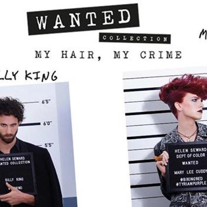 WANTED - MY HAIR MY CRIME! Rudens / Ziema 2019 -2020